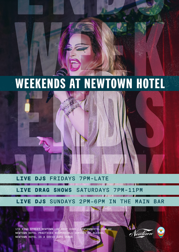 Weekend events at Newtown Hotel, with live DJs on Fridays and Sundays, drag shows on Saturdays.