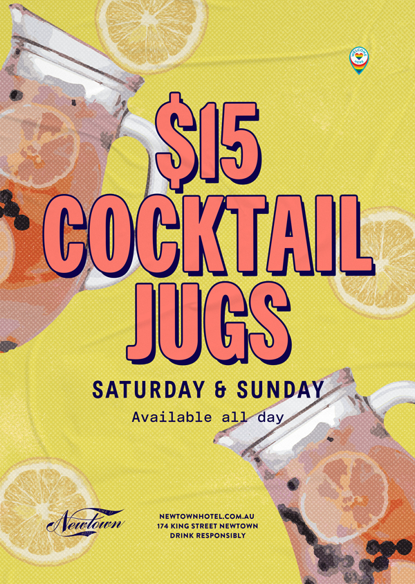 $15 cocktail jugs every Saturday and Sunday